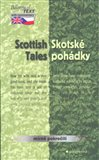 Skotsk&#233; poh&#225;dky / Scottish Tales (Scottish Tales) - oblka