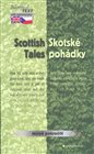 Skotsk&#233; poh&#225;dky / Scottish Tales