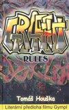 Graffiti rules (Literární předloha filmu Gympl) - obálka