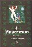 Hastrman (Zelený román) - obálka