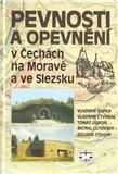 Pevnosti a opevnění v Čechách, na Moravě a ve Slezsku - obálka