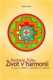 Život v harmonii. Hovory o bdělosti, sebeléčbě a meditaci - obálka