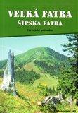 Veľká Fatra - Šípska Fatra (Turistický průvodce) - obálka