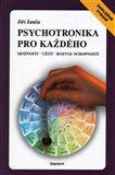 Psychotronika pro každého (Možnosti - Užití - Rozvoj schopností) - obálka