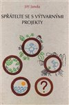 Obálka knihy Spřátelte se s výtvarnými projekty