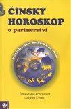 Čínský horoskop o partnerství (Nezvyklý rozbor možných typů vztahů) - obálka