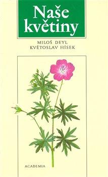 Naše květiny miloš deyl