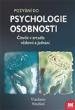 Pozv&#225;n&#237; do psychologie osobnosti (lovk v zrcadle vdom&#237; a jedn&#225;n&#237;) - oblka