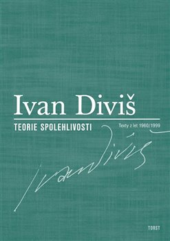 Teorie spolehlivosti. Texty z let 1960/1999 - Ivan Diviš