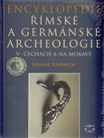 Encyklopedie &#237;msk&#233; a germ&#225;nsk&#233; archeologie v ech&#225;ch a na Morav - oblka