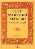 Čeští svobodní zednáři ve XX. století - obálka