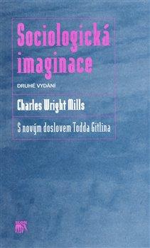 Obálka titulu Sociologická imaginace