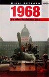 Obálka knihy 1968 – Ve stínu Pražského jara