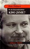 Obálka knihy Po devětaosmdesátém : Kdo jsme?
