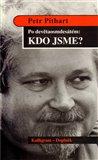 Po devětaosmdesátém : Kdo jsme? (Mezi vzpomínkami a reflexí: Texty z let 1992-1996) - obálka