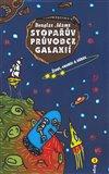 Stopařův průvodce Galaxií 3. - Život, vesmír a vůbec (Stopařův průvodce po galaxii 3.díl) - obálka