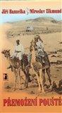 Přemožení pouště (Dvě reportáže z cesty po Africe) - obálka
