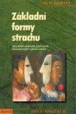 Základní formy strachu (Typy lidské osobnosti, jejich vznik, charakteristiky a formy vztahů) - obálka
