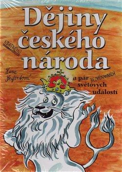 Obálka titulu Dějiny udatného českého národa a pár bezvýznamných světových událostí