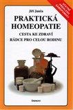Praktická homeopatie (Cesta ke zdraví. Rádce pro celou rodinu) - obálka
