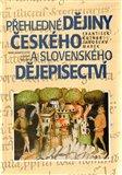 Přehledné dějiny českého a slovenského dějepisectví - obálka