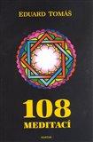 108 meditací, jógových rad, postřehů a pokynů pro pokročilé - obálka