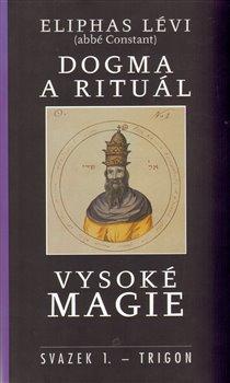 Obálka titulu Dogma a rituál vysoké magie sv.1
