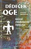 Dědeček Oge - Učení sibiřského šamana - obálka