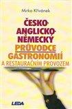 Česko-anglicko-německý průvodce gastronomií a restauračním provozem - obálka