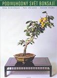 Podivuhodný svět bonsají - obálka