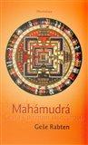 Mahámudrá (Cesta k poznání skutečnosti) - obálka
