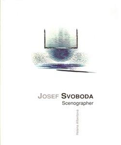 Josef Svoboda - scenographer - Helena Albertová