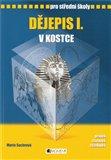 Dějepis I. v kostce (Pro střední školy) - obálka