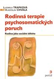 Rodinná terapie psychosomatických poruch (Bazar - Mírně mechanicky poškozené) - obálka