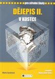 Dějepis II. v kostce (Pro střední školy) - obálka