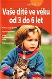 Vaše dítě ve věku od 3 do 6 let - obálka