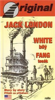 White Fang - Bílý Tesák (+CD) - Jack London