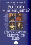 Po kom se jmenujeme? (váz.) (Encyklopedie křestních jmen) - obálka