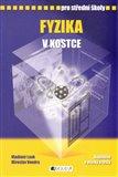 Fyzika v kostce pro střední školy (Přepracované vydání 2007) - obálka