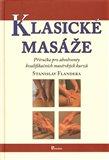 Klasické masáže (Příručka pro absolventy kvalifikačních masérských kurzů) - obálka