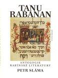 Tanu rabanan (Antologie rabínské literatury) - obálka