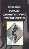 Obálka knihy Deník chamtivýho parchanta