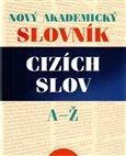 Nový akademický slovník cizích slov A-Ž - obálka