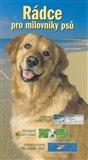 Rádce pro milovníky psů - obálka