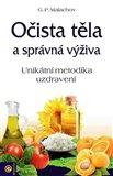 Očista těla a správná výživa (Unikátní metodika uzdravení) - obálka