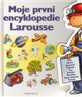 Moje první encyklopedie Larousse (Encyklopedie pro děti od čtyř do sedmi let) - obálka