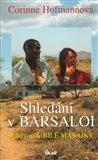 Shledání v Barsaloi (Další osudy bílé Masajky) - obálka