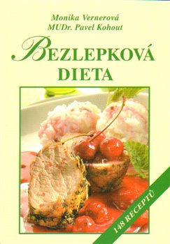 Bezlepková dieta. 148 receptů - Pavel Kohout, Monika Vernerová