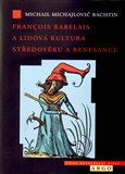 Francois Rabelais a lidová kultura středověku a renesance - obálka