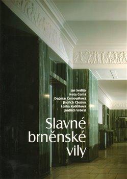 Obálka titulu Slavné brněnské vily